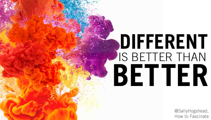 Different-is-better-than-better-SallyHogshead-Go4_customer