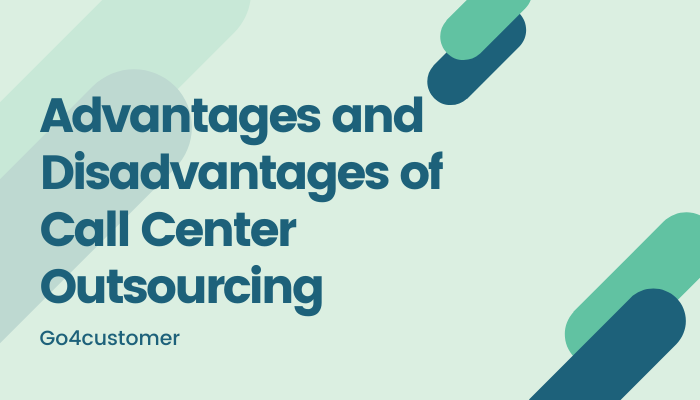 Advantages and Disadvantages of Call Center Outsourcing